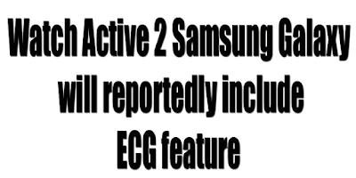 Samsung Galaxy Watch About ECG feature