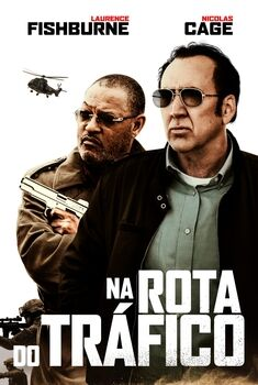 Na Rota do Tráfico Torrent – BluRay 720p/1080p Dual Áudio