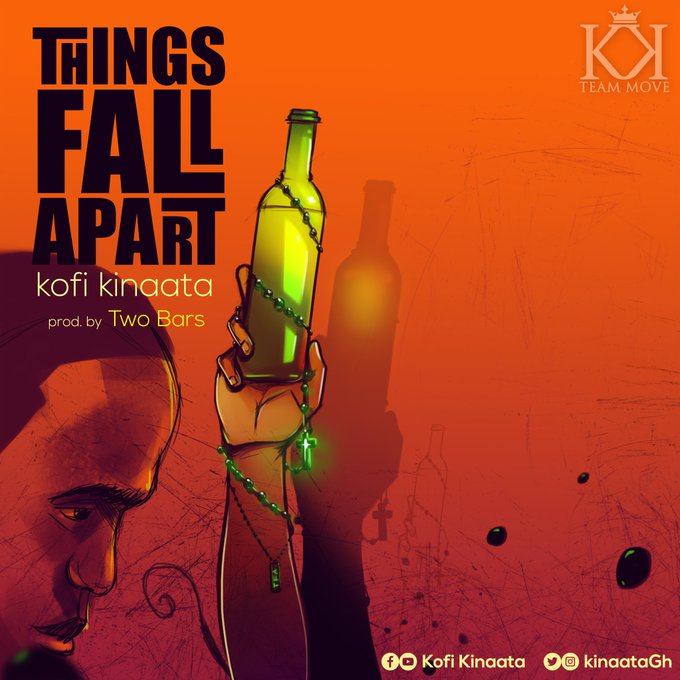 Kofi Kinaata - Things Fall Apart  Prod By Two Bars