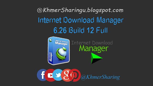 Internet Download Manager 6.26 Build 12 Full ...