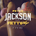 "Peter Jackson - ""If It's You"" feat. Fetty Wap (Official Music Video - WSHH Exclusive) - @fettywap @peterjackson905"