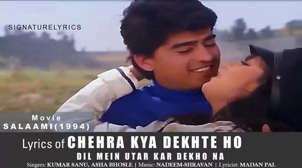 Chehra Kya Dekhte Ho Lyrics - Kumar Sanu - Asha Bhosle - 90s Hit Song