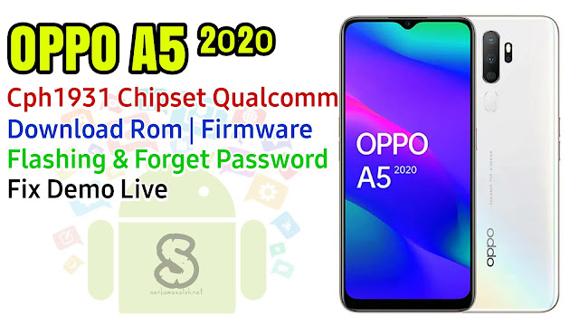 Download Rom Official / Flashing Oppo A5 (2020) Chp1931 Qualcomm Lupa Password, Pola, Demo