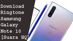 Download Ringtone Samsung Galaxy Note 10 [Suara HQ] 1