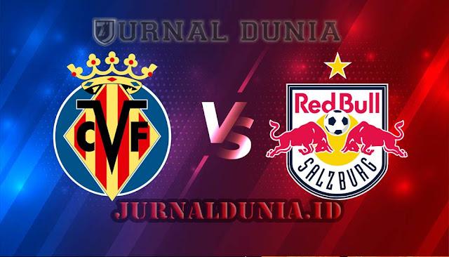 Prediksi Villarreal vs Red Bull Salzburg, Jumat 26 Februari 2021 Pukul 00.55 WIB