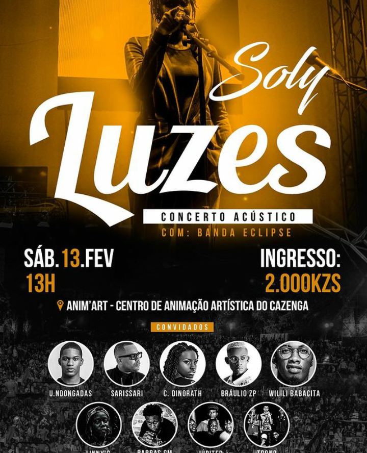 """Soly apresenta concerto acústico """"Luzes"""" com Sarissari, Wilili Babacita, U.Ndongadas, Chelsia Dinorath, LinnyC e outros artístas"""
