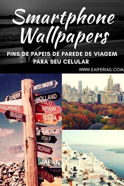 Pins de papéis de parede de viagem para seu celular