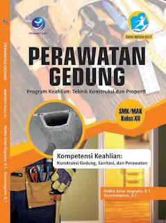 Perawatan Gedung - Program Keahlian Teknik Konstruksi dan Properti - SMK/MAK Kelas XII