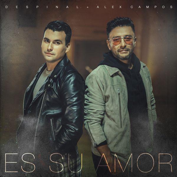 Despinal – Es Su Amor (Feat.Alex Campos) (Single) 2021 (Exclusivo WC)