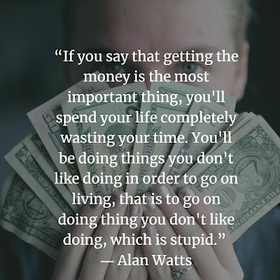 Alan Watts Quotes about money