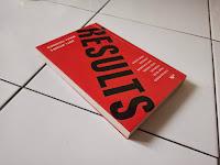 Buku Results: Pertahankan Yang Baik, Perbaiki Yang Buruk
