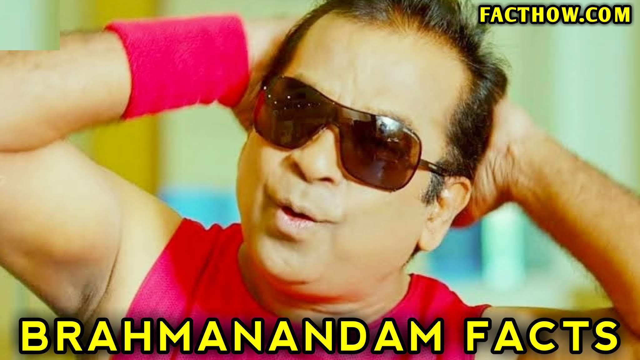 facts-about-brahmanandam-tollywood-telugu-comedian-brahmanandam-all-comedy-movies-download-hindi-dubbed-fact-how-facthow-rochak-tathya