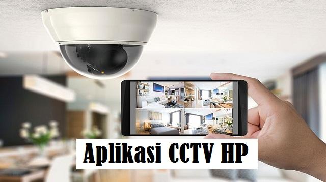 Aplikasi CCTV HP