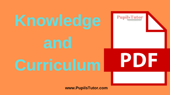 TNTEU (Tamil Nadu Teachers Education University) Knowledge and Curriculum PDF Books, Notes and Study Material in English Medium Download Free for B.Ed 1st and 2nd Year | TNTEU Knowledge and Curriculum PDF Book | Knowledge and Curriculum TNTEU Notes | TNTEU (Tamil Nadu Teachers Education University) Knowledge and Curriculum PDF Study Material for B.Ed First and Second Year in English Language