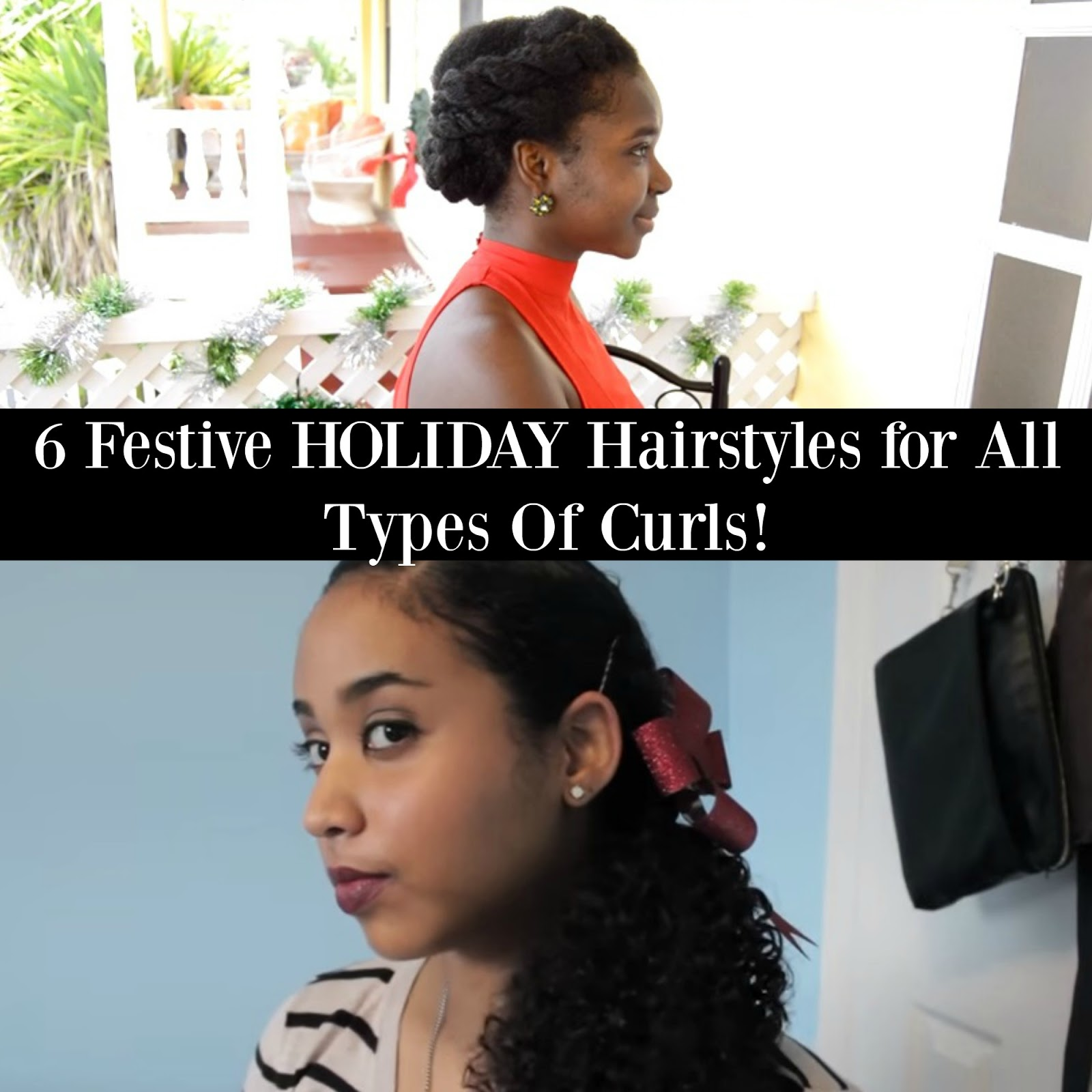 6 Festive HOLIDAY Hairstyles for All Types Of Curls!