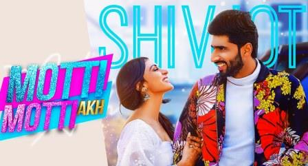 Motti Motti Akh Lyrics Shivjot | Gurlez Akhtar | Song Download