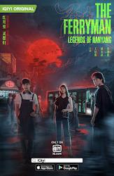 The Ferryman: Legends of Nanyang (2021)