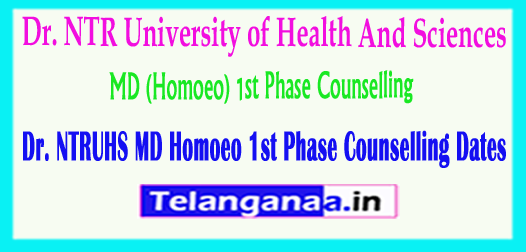 Dr. NTRUHS MD (Homoeo) 1st Phase Counselling Dates 2018
