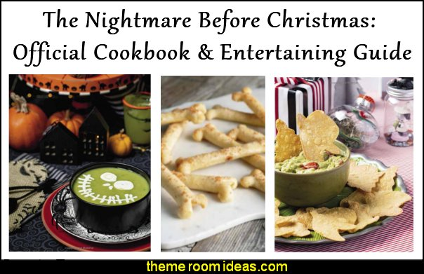 The Nightmare Before Christmas Official Cookbook Entertaining nightmare party book