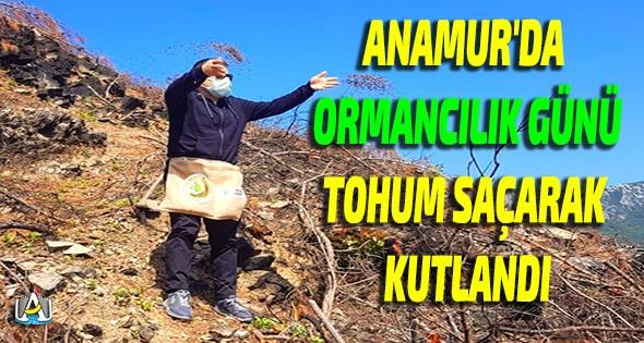 Anamur Haber,Anamur Haberleri,Anamur Son Dakika,Anamur Orman İşletme Müdürlüğü,