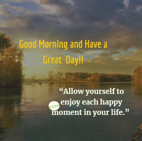Good Morning Images With Inspirational Quotes Good Morning Quote