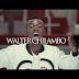 VIDEO:Walter Chilambo-Unaniona:|Gospel|Download