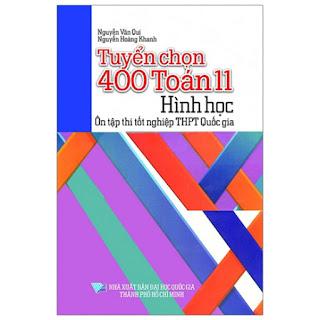 Tuyển Chọn 400 Toán Lớp 11 - Hình Học - Ôn Tập Thi Tốt Nghiệp THPT Quốc Gia ebook PDF-EPUB-AWZ3-PRC-MOBI