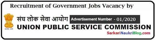UPSC Government Jobs Recruitment Advt. No. 01/2020