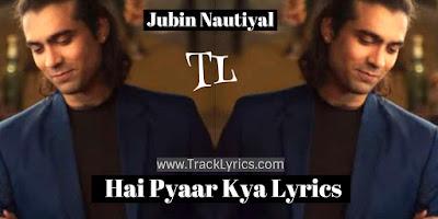 hai-pyaar-kya-lyrics