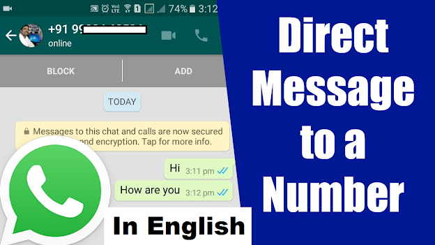 How to message to a number on WhatsApp without adding in contacts?