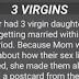 Funny Joke: 3 VIRGINS.