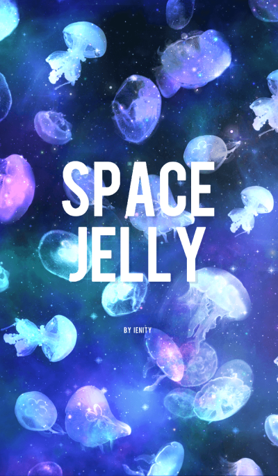 SPACE JELLY #002.