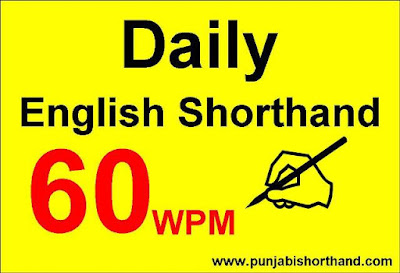 English Shorthand 60 WPM Dictations