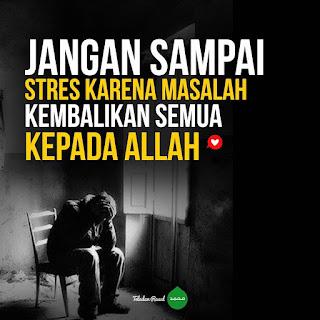 kata kata bijak islami motivasi kembalikan kepada Allah