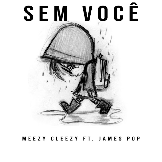 Meez Cleezy  - Sem Você (R&B) Prod by: J.P