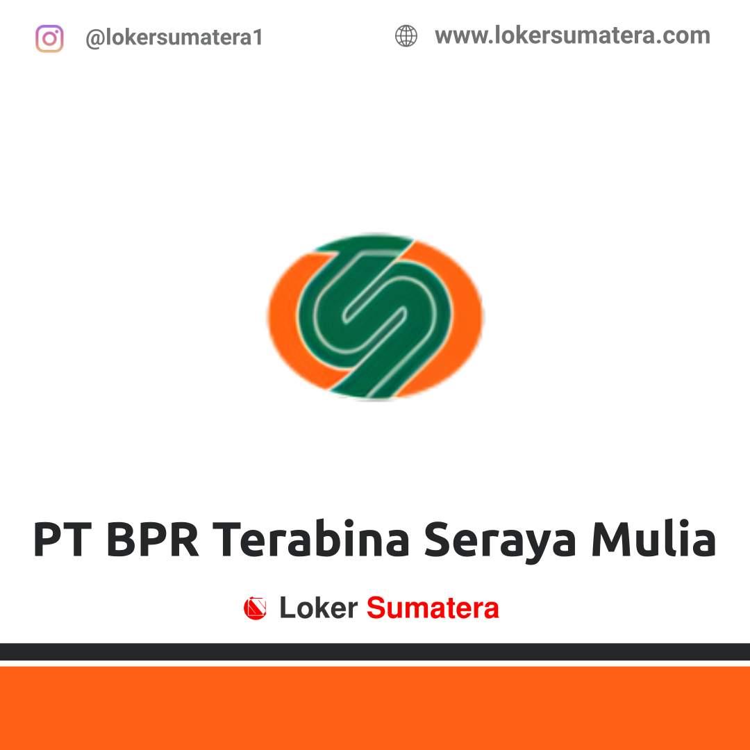Lowongan Kerja Pekanbaru: PT BPR Terabina Seraya Mulia Desember 2020