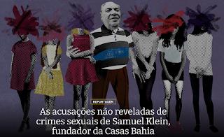 SAMUEL KLEIN, FUNDADOR DA CASAS BAHIA, O NOSSO EPSTEIN