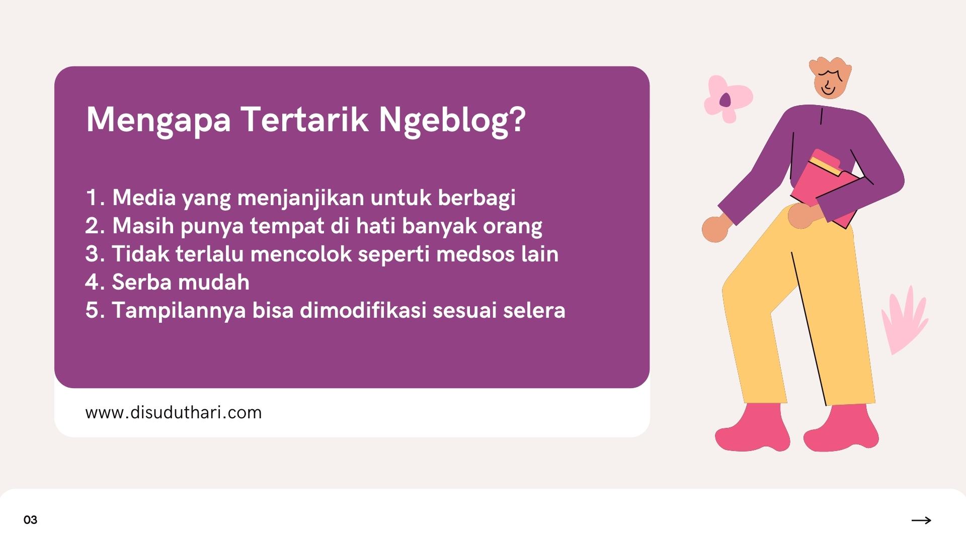 Mengapa tertarik ngeblog