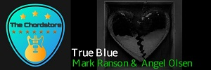 Mark Ranson - TRUE BLUE Guitar Chords (ft. Angel Olsen) | Late Night Feelings