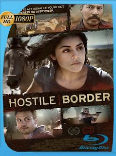 Hostile Border (2015) HD [1080p] Latino [GoogleDrive] SilvestreHD