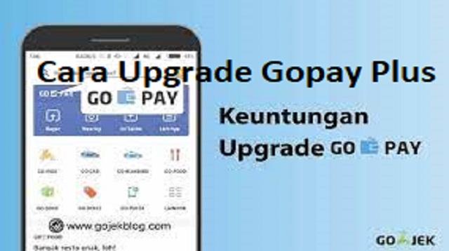 Cara Upgrade Gopay Plus