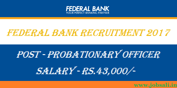 po recruitment in federal bank, bank po syllabus, federal bank careers po 2017