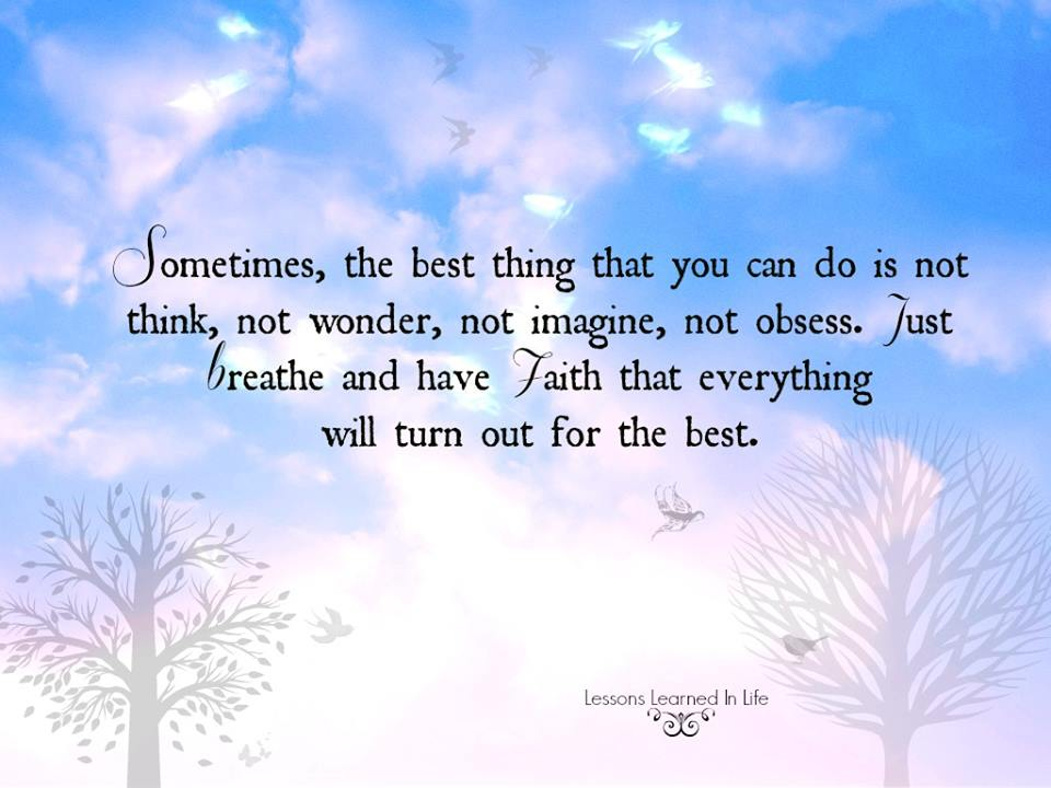 Sometimes, The Best Thing That You Can Do Is Not Think