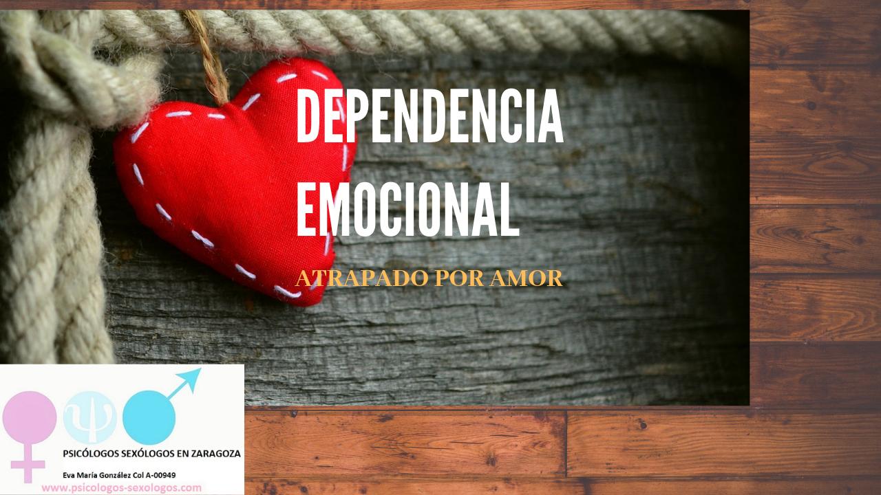dependencia emocional Zaragoza