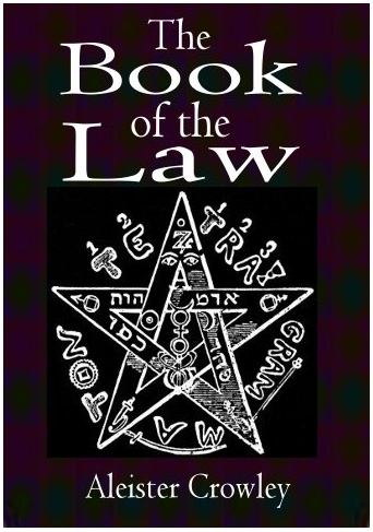 Ceremonial Darkness The Book Of The Law Aleister Crowley