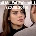 Seriali Me Fal Episodi 1359 (20.08.2018)