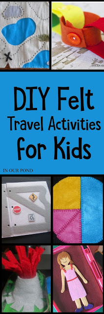 DIY Felt Travel Activities for Kids // In Our Pond  // free patterns  // road trips // airplanes  // children // sewing // hot glue // do it yourself // crafting