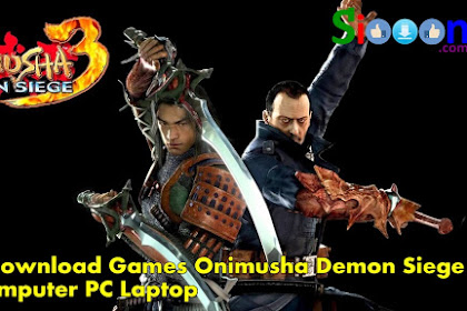 How to Free Download Game PC Laptop Onimusha Demon Siege Full Version