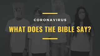 What does the Bible say about COVID-19?