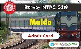 RRB NTPC Malda Admit Card 2019